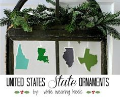 While Wearing Heels: United States STATE Ornaments