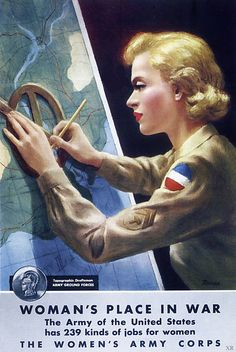 Woman's place in war...the Women's Army Corps. #vintage #1940s #WW2 #propaganda