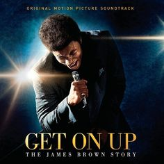 James Brown - Get On Up: The James Brown Story - Original Motion Picture Soundtrack on 2LP