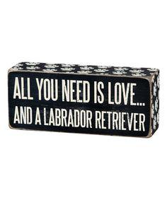 Look at this #zulilyfind! 'Labrador Retriever' Box Sign by Primitives by Kathy #zulilyfinds