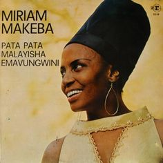 Mama Africa - Mirriam Makeba 🌹