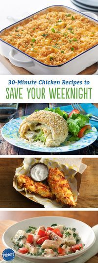 30-Minute Chicken Recipes to Save Your Weeknight: When it comes to saving time and money, simple, dependable chicken is the way to go every time. Just say no to chicken boredom with easy, family-approved recipes you'll make time and again.