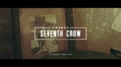 Seventh Crow     Film Production Showreel      2014