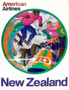 American Airlines New Zealand Ski Golf Date: ca 1970 Artist: Bob Milnazik Airline Travel, Air Travel, Vintage Ski Posters, Vintage Airplanes, Ciel, New Zealand, Poster Prints, Jet Set, Holiday Posters