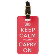 Keep Calm Funny Luggage Tag