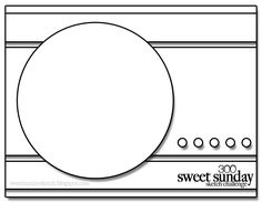 cardmaking sketch design: Sweet Sunday Sketch #300 ... split panel background with circle focal point ...