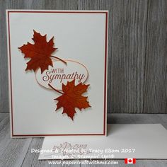 Simple sympathy card created using the Colorful Seasons Stamp Set and coordinating Seasonal Layers Thinlits Dies, with sentiments from the Flourishing Phrases Stamp Set from Stampin' Up! Card Sentiments, Making Greeting Cards, Thanksgiving Cards, Get Well Cards, Cards For Friends, Fall Cards, Card Tags, Homemade Cards, Stampin Up Cards