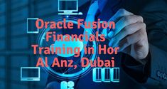 Oracle Fusion Financials Training in Hor Al Anz, Dubai Location Map, Search Engine, Dubai, Coaching, Neon Signs, Training, Type, Exercise, Workouts