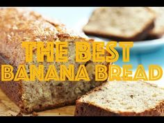 The Best Banana Nut Bread - The Country Cook