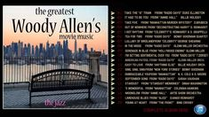 The Greatest Woody Allen's Movie Music