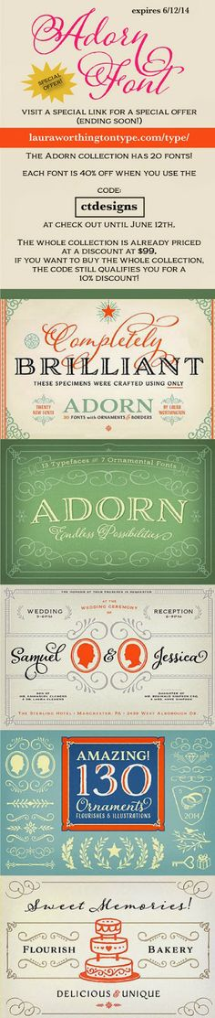 Special Offer on Adorn Font! Good through 6/12/14 only! VISIT: http://lauraworthingtontype.com/type/ to purchase!