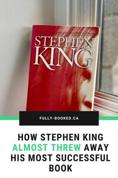 Find out how one of his most successful books was almost thrown away and who saved it. Stephen King Books, Good Books, Success, Writing, Reading, Reading Books, Great Books, Being A Writer