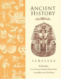 Ancient History Timeline - Beautiful Feet Books' Ancient History