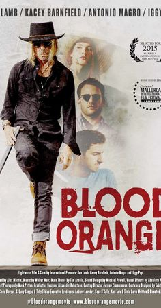 Directed by Toby Tobias.  With Ben Lamb, Kacey Clarke, Antonio Magro, Iggy Pop. Blood Orange stars Iggy Pop as Bill, an ageing rock star living with his beautiful and promiscuous young wife Isabelle (Kacey Barnfield). Into their peculiar paradise comes a dangerous ex-lover (Ben Lamb) hell bent on revenge.