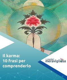 Karma, Dalai Lama, Hello Beautiful, Tai Chi, Reiki, Ayurveda, Self Help, Namaste, Life Lessons