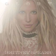 Album Cover Britney Spears - Glory (2016)