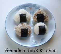 Grandma Tan's Kitchen: Onigiri (Japanese Rice Ball)