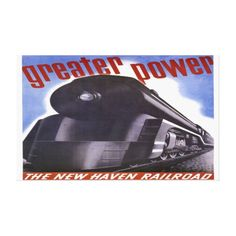 "New Haven Railroad Greater Power Wrapped Canvas Stretched Canvas Prints; $396.00 - 51""X31""  #stanrail Zazzle's gloss canvas is made from an additive-free cotton-poly blend and features a special ink-receptive coating that protects the printed surface from cracking when stretched. Made with a tight weave,  fade-resistant for 75 years or more.The New Haven, was a railroad that operated in New England from 1872 to 1968.   #stanrails_store"