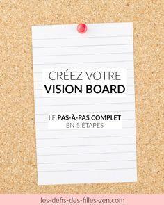 Créez votre vision board : le pas-à-pas complet en 5 étapes!