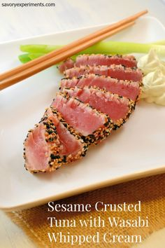 Sesame Crusted Tuna with Wasabi Whipped Cream uses simple ingredients for a flavorful and healthy quick meal. Who says you can't go gourmet at home?| #tunasteaks | www.savoryexperiments.com
