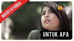 Maudy Ayunda - Untuk Apa   Official Video Clip