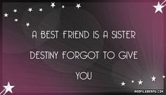 Super quotes friendship sisters so true 69 Ideas Best Friend Sister Quotes, Bestest Friend, Best Sister, New Quotes, Wisdom Quotes, Life Quotes, Inspirational Quotes, Funny Quotes, Famous Sisters