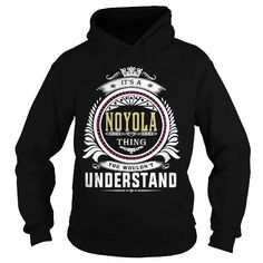 I Love  noyola  Its a noyola Thing You Wouldnt Understand  T Shirt Hoodie Hoodies YearName Birthday T shirts