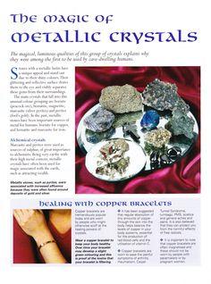 The magic of Metallic Crystals