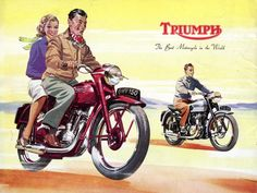 """Vintage Triumph Ad ~ """"Triumph: The Best Motorcycle in the World"""""""