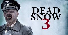 http://www.joblo.com/horror-movies/news/dead-snow-3-will-feature-zombie-hitler-202