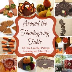 Around The Thanksgiving Table! 12 Free Crochet Patterns, roundup on Fiber Flux