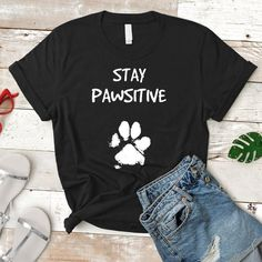 Funny Dog Shirt Cute Stay Positive Pun Tee Gifts for Dog Lovers Trainers & Ve - Pun Shirts - Ideas of Pun Shirts - Funny Dog Shirt Cute Stay Positive Pun Tee Gifts for Dog Lovers Trainers & Vet Assistant Animal Humor Gift Idea Pun Tshirt for Vets Custom T Shirt Printing, Custom Shirts, Dog Lover Gifts, Dog Gifts, Pun Shirts, Dog T Shirts, Vet Assistant, Dog Mom Shirt, Trainer