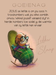 Good Night Greetings, Good Night Messages, Good Night Quotes, Evening Quotes, Goeie Nag, Afrikaans Quotes, Good Morning Good Night, Sleep Tight, Cartoon Pics