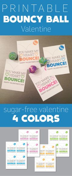 You Make My Heart Bounce Bouncy Ball Valentine Printable Card. Sugar-free Valentine gift.