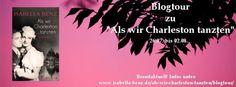 """Claudis Bücherwelt über die Liebe und """"Als wir Charleston tanzten""""."""