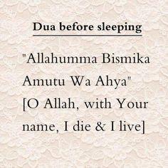"#duabeforesleeping - #Dua before going to bed "" Allahumma Bismika Amutu Wa Ahya"" . #supplication"
