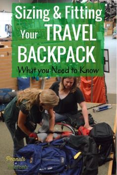 Sizing and Fitting a Backpack for Travel - What you Need to Know - Peanuts or…