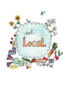 Eat Local Farmer's Market Art Print by stubborndog on Etsy, Buy Local, Shop Local, Farm Stand, Slow Food, Farmers Market, Whole Food Recipes, Yummy Recipes, Yummy Food, Healthy Recipes