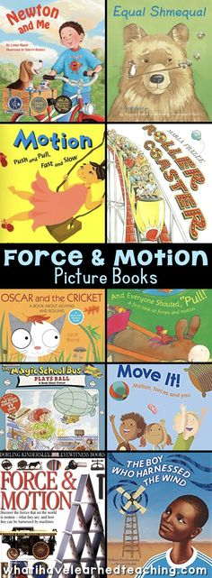 One way to engage students in teaching about difficult science concepts like Force and Motion is to help them relate the new concepts to the world around them.  Books are an engaging way to enhance lessons and drive home concepts. Here is an excellent Force and Motion booklist.
