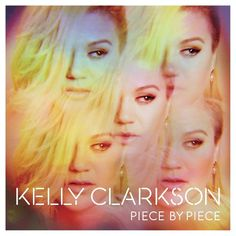 New arrival: Piece by Piece by Kelly Clarkson