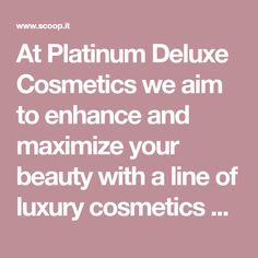 At Platinum Deluxe Cosmetics we aim to enhance and maximize your beauty with a line of luxury cosmetics at the highest of quality. Using only the purest and richest ingredients we have a variety of products that will protect, revive and hydrate your skin, Discount Perfume, Luxury Cosmetics, Pure Products, Beauty, Beauty Illustration