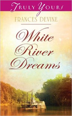 White River Dreams (Truly Yours Digital Editions Book 955) - Kindle edition by Frances Devine. Religion & Spirituality Kindle eBooks @ Amazon.com.