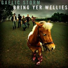 Gaelic Storm - Kelly's Wellies