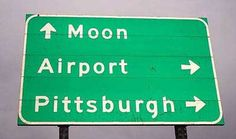Yes, the moon is up. Never even gave this sign a second thought since we live in the 'burgh!! Ha ha!