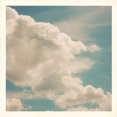 clouds to dream by....