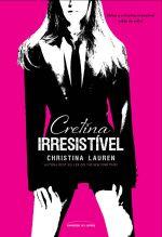 Cretina Irresistível  Cretino Irresistível 1.5 Christina Lauren