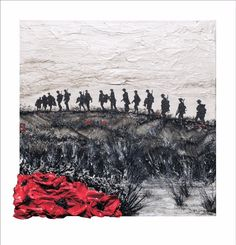 Where The Tommies Go, The Poppies Grow by Remembrance Artist Jacqueline Hurley ~ Limited Edition Signed Giclée Print War Poppy Collection Ww1 Art, Original Art, Original Paintings, Flanders Field, Lest We Forget, Remembrance Day, World War One, First Art, Hurley