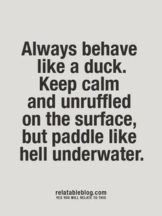 Behave like a duck