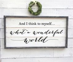 and I think to myself what a wonderful world vintage wood