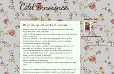 Please, go read my new blog. I'll talk about screaming topics nowadays, specially about girls. This is my first post and it's about Body Image and Low Self Esteem   http://coldinnocence.blogspot.pt/